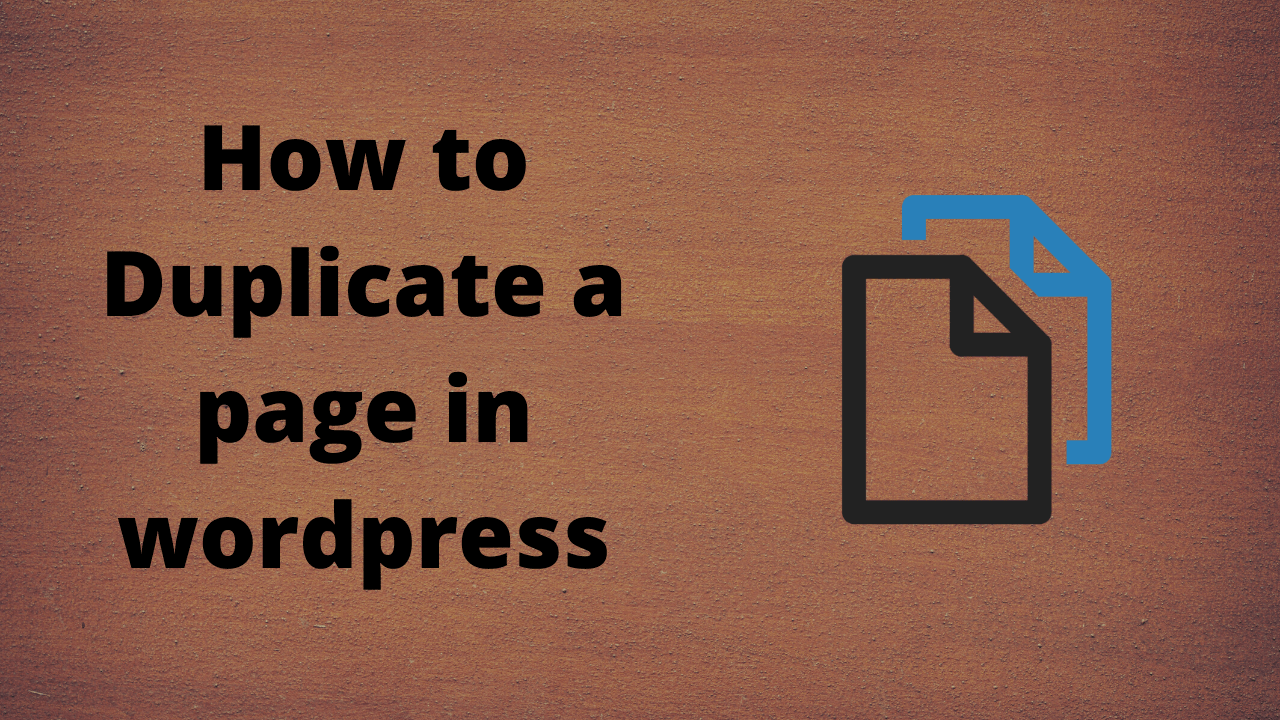 How to duplicate a page in WordPress instantly